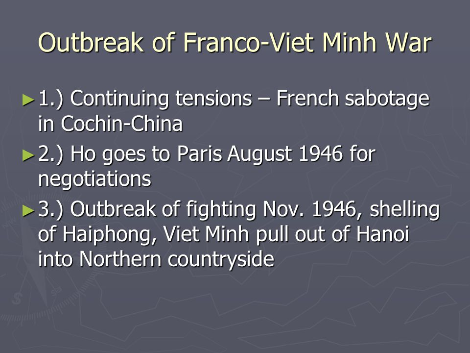 Outbreak of Franco-Viet Minh War