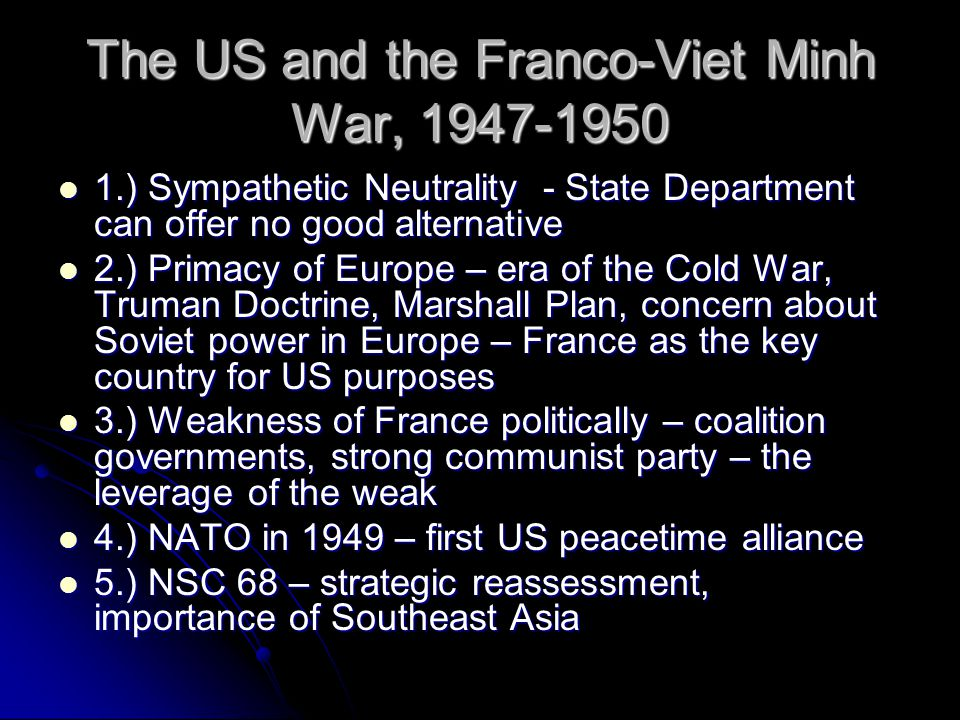 The US and the Franco-Viet Minh War, 1947-1950