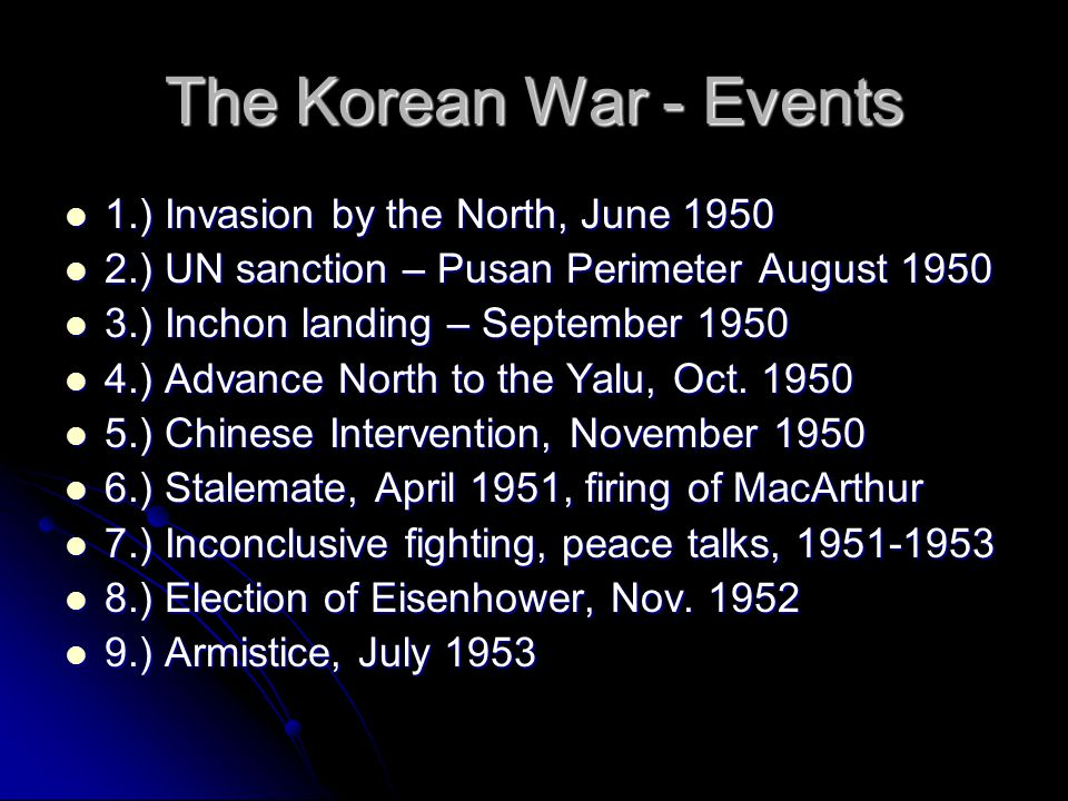 The Korean War - Events 1.) Invasion by the North, June 1950