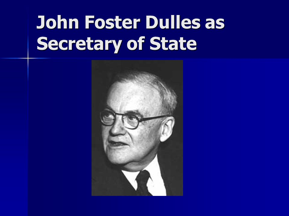 John Foster Dulles as Secretary of State