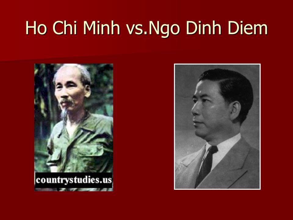 Ho Chi Minh vs.Ngo Dinh Diem