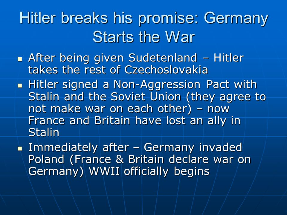 Hitler breaks his promise: Germany Starts the War