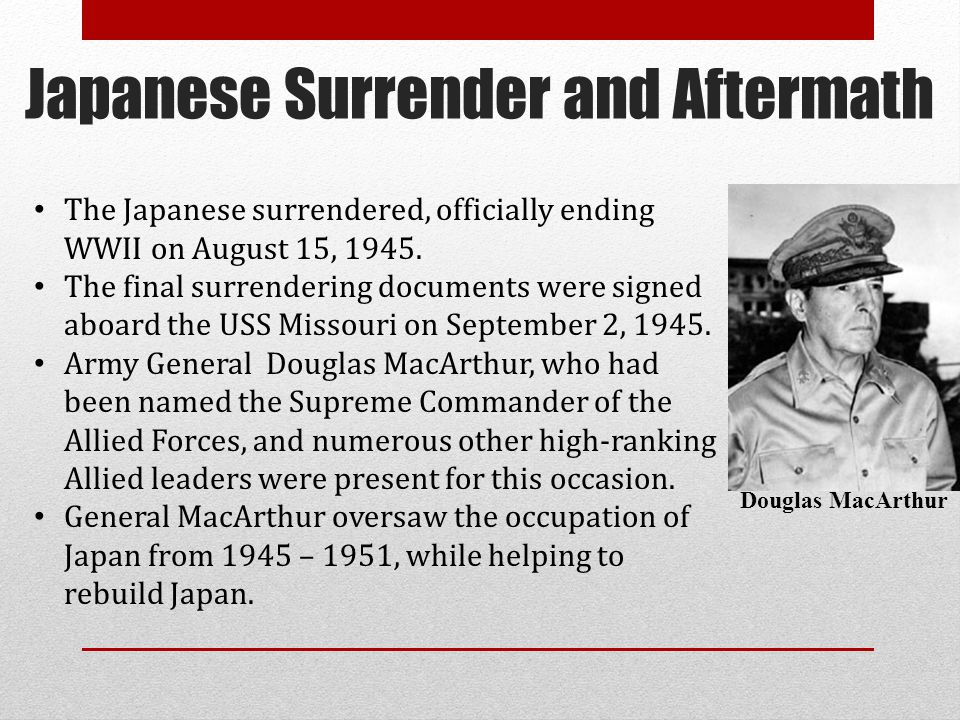 Japanese Surrender and Aftermath