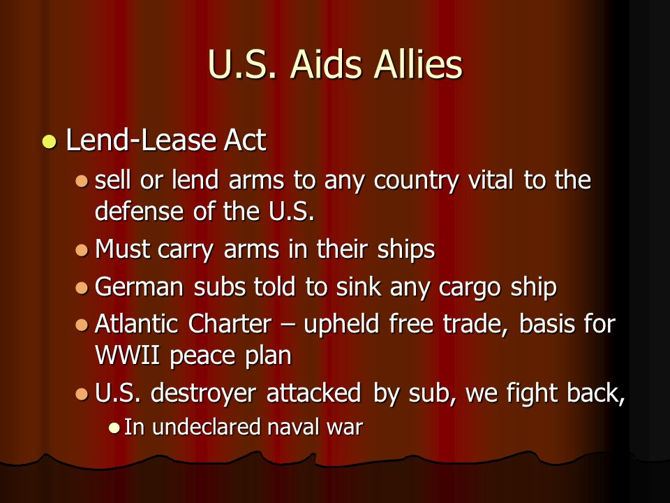 U.S. Aids Allies Lend-Lease Act