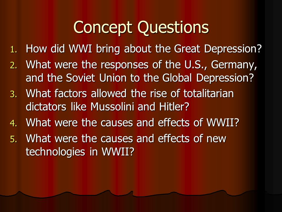 Concept Questions How did WWI bring about the Great Depression