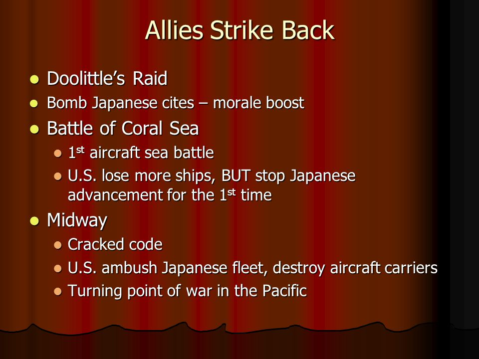 Allies Strike Back Doolittle's Raid Battle of Coral Sea Midway