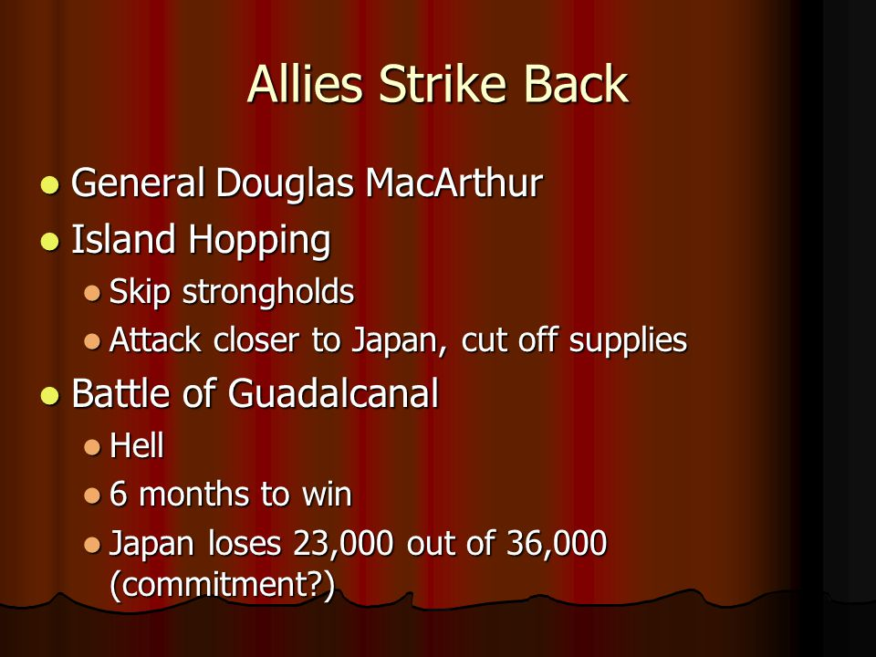 Allies Strike Back General Douglas MacArthur Island Hopping