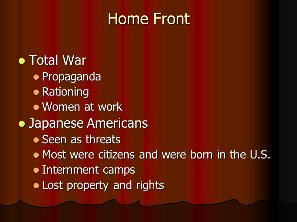 Home Front Total War Japanese Americans Propaganda Rationing