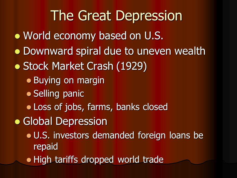 The Great Depression World economy based on U.S.