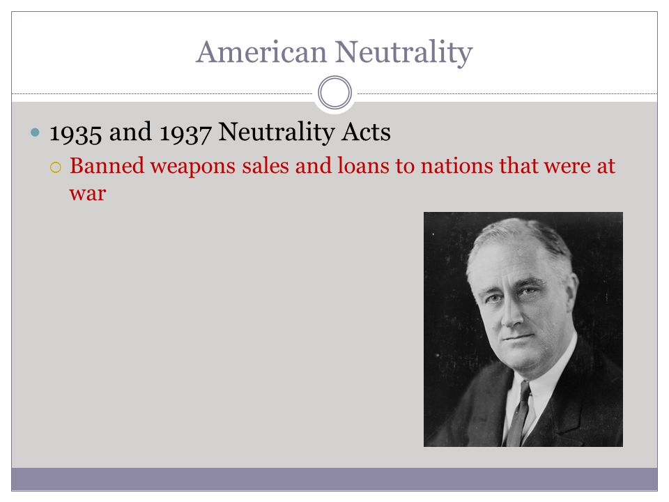 American Neutrality 1935 and 1937 Neutrality Acts