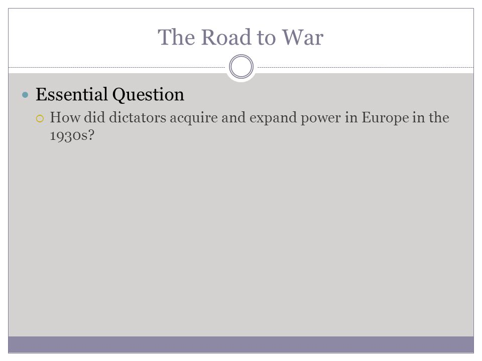 The Road to War Essential Question