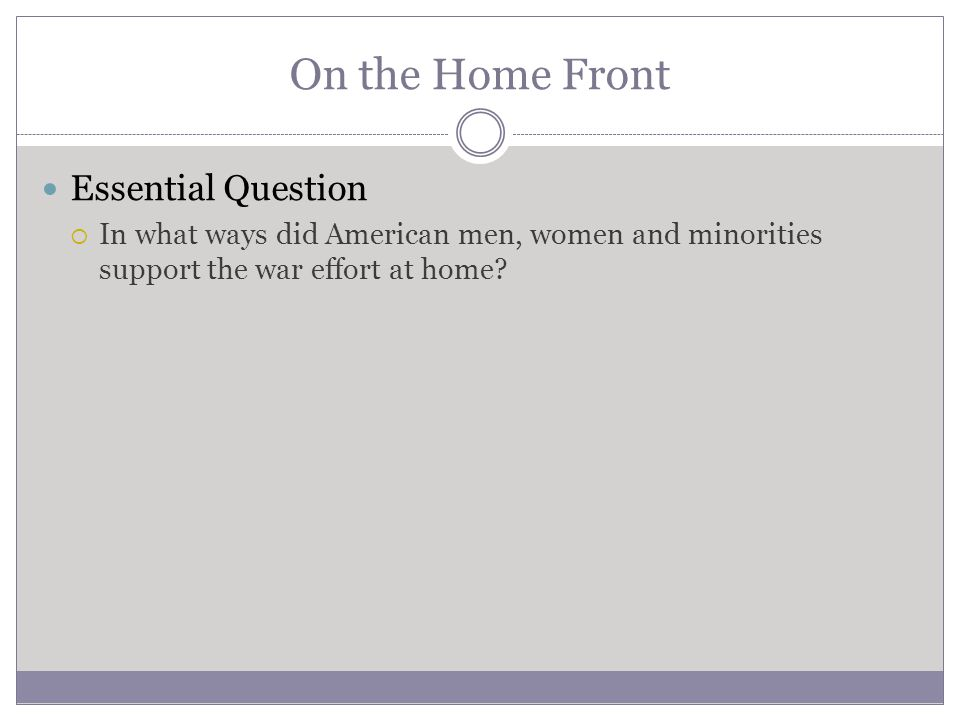 On the Home Front Essential Question