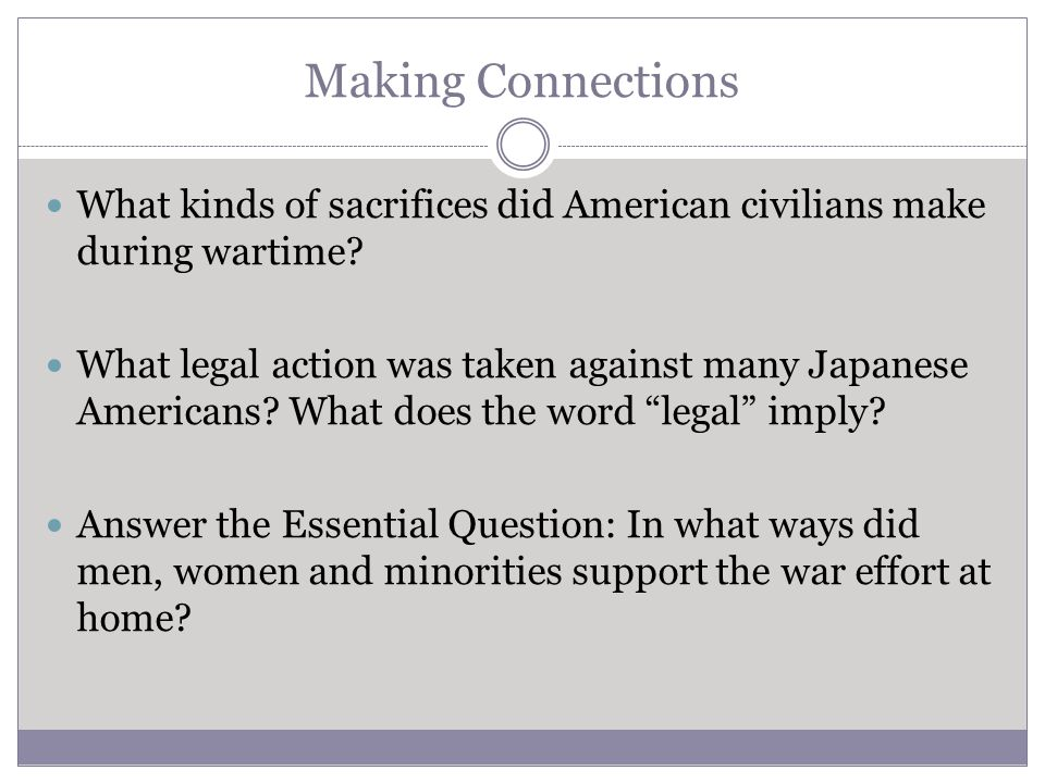 Making Connections What kinds of sacrifices did American civilians make during wartime