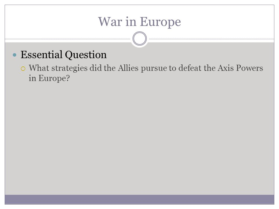War in Europe Essential Question