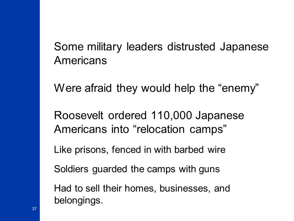 Some military leaders distrusted Japanese Americans