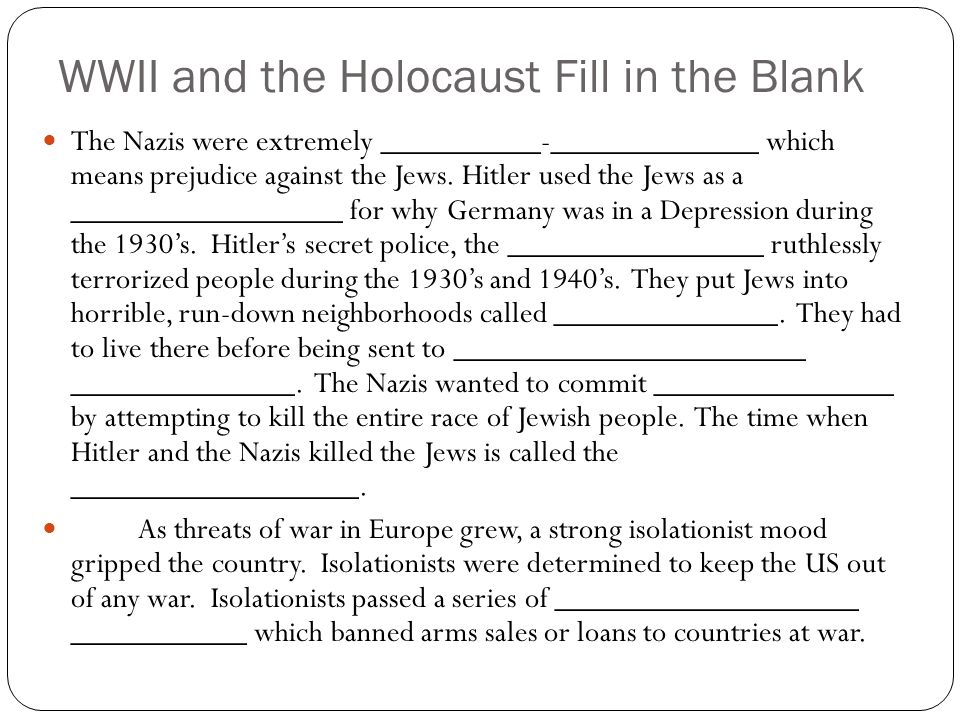 WWII and the Holocaust Fill in the Blank