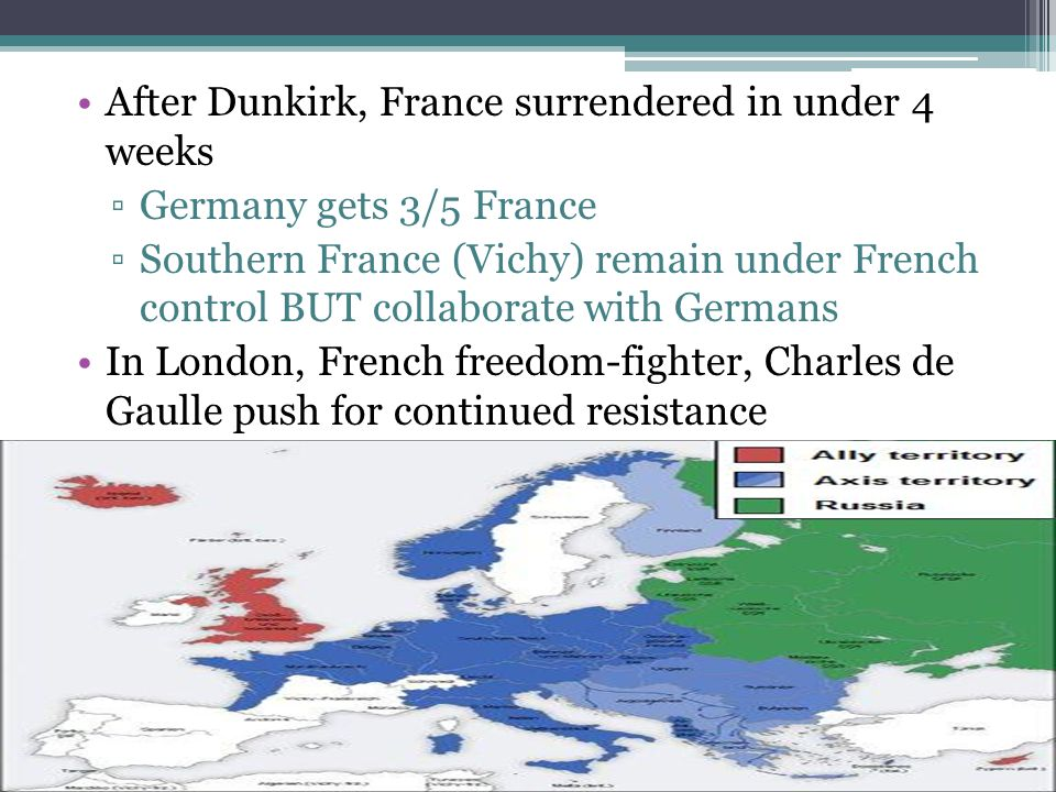 After Dunkirk, France surrendered in under 4 weeks