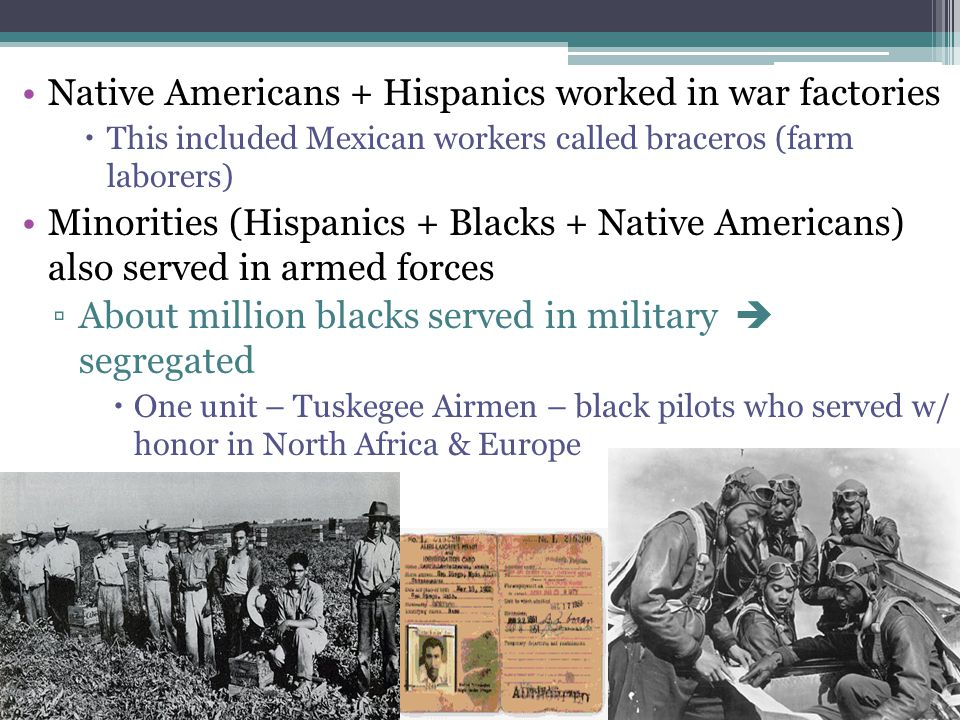 Native Americans + Hispanics worked in war factories
