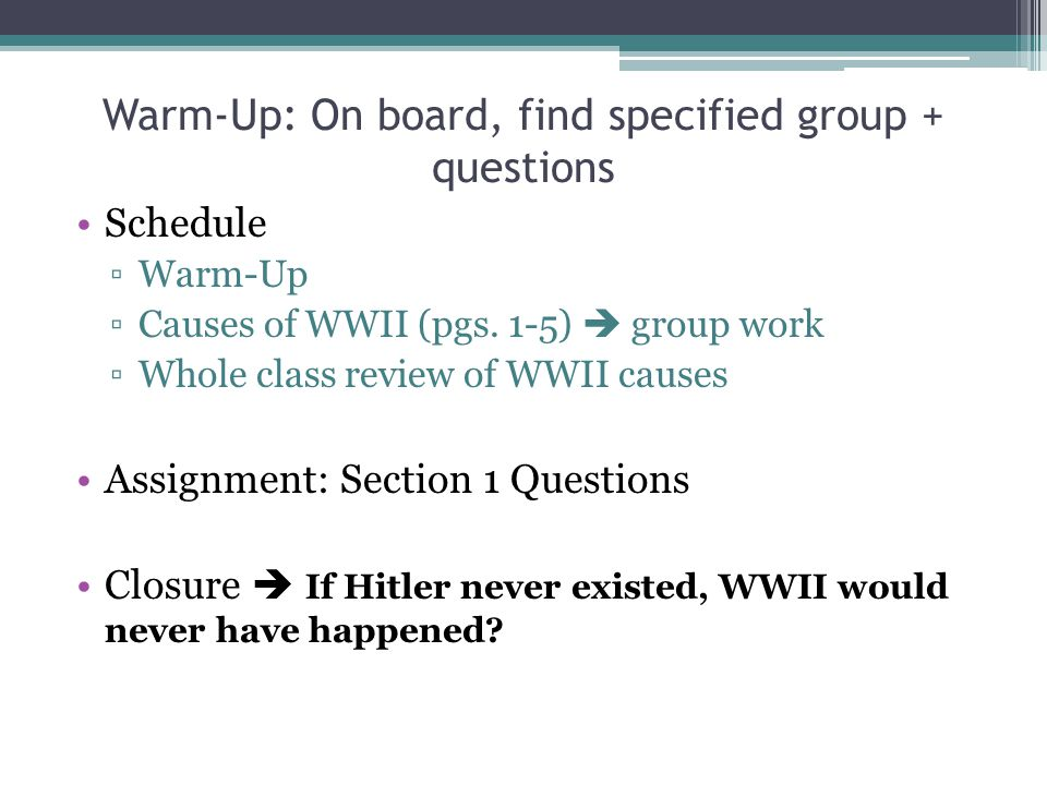 Warm-Up: On board, find specified group + questions