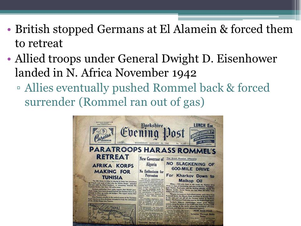 British stopped Germans at El Alamein & forced them to retreat