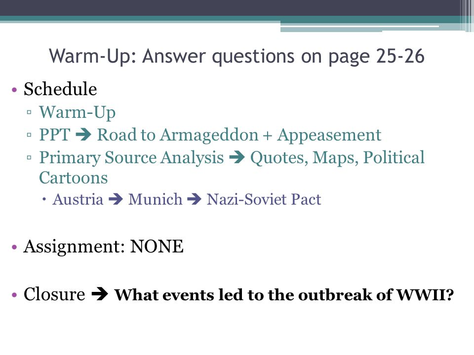 Warm-Up: Answer questions on page 25-26