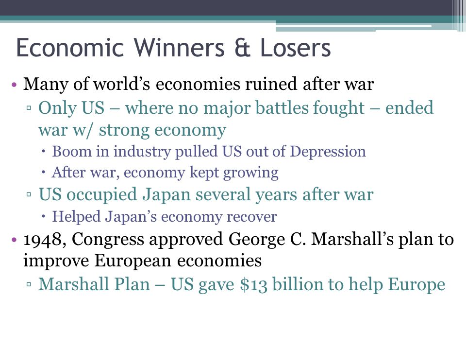 Economic Winners & Losers