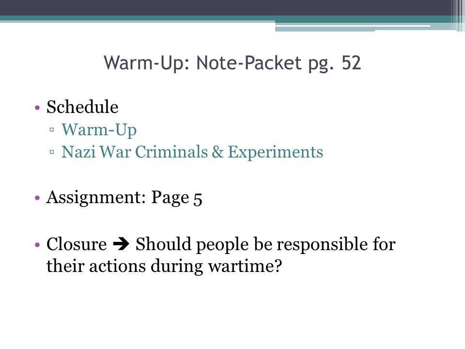Warm-Up: Note-Packet pg. 52