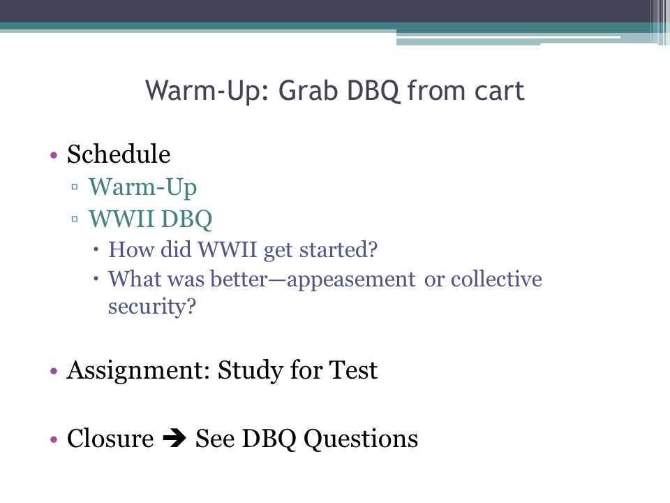Warm-Up: Grab DBQ from cart