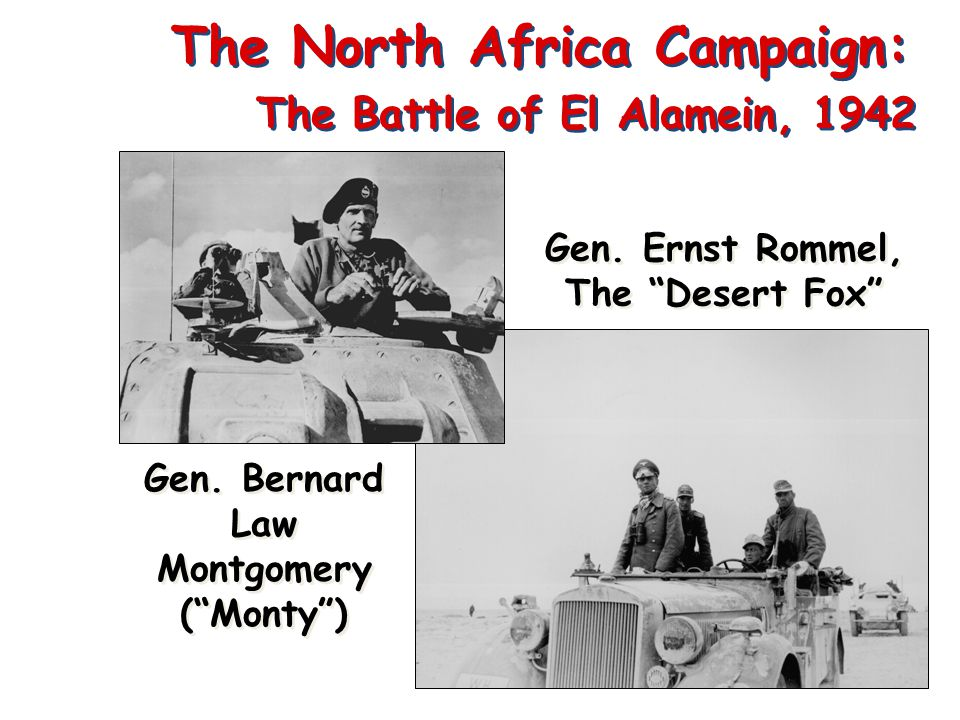 The North Africa Campaign: The Battle of El Alamein, 1942