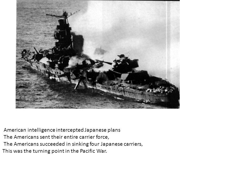 American intelligence intercepted Japanese plans