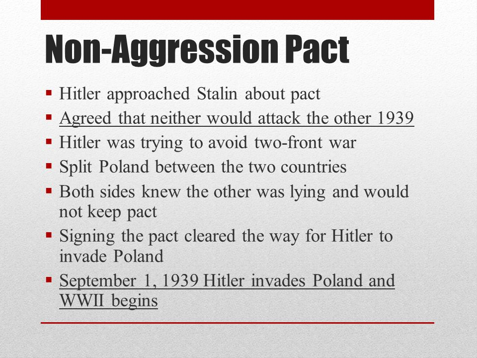 Non-Aggression Pact Hitler approached Stalin about pact