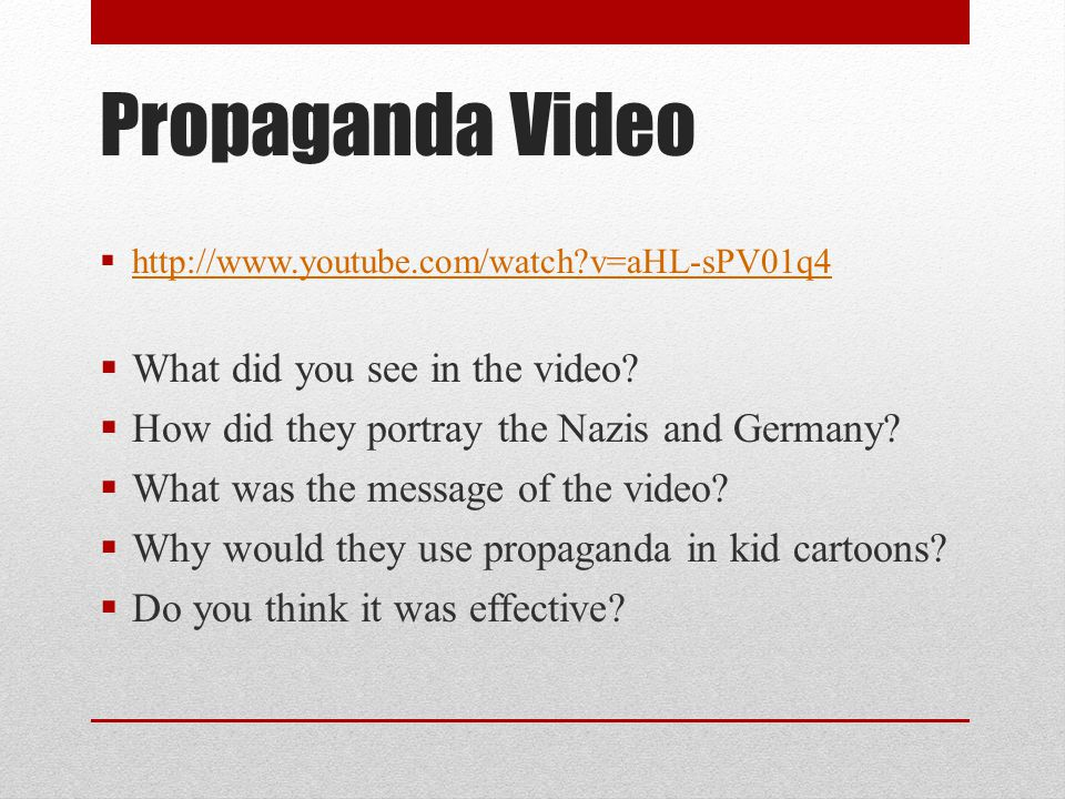 Propaganda Video What did you see in the video