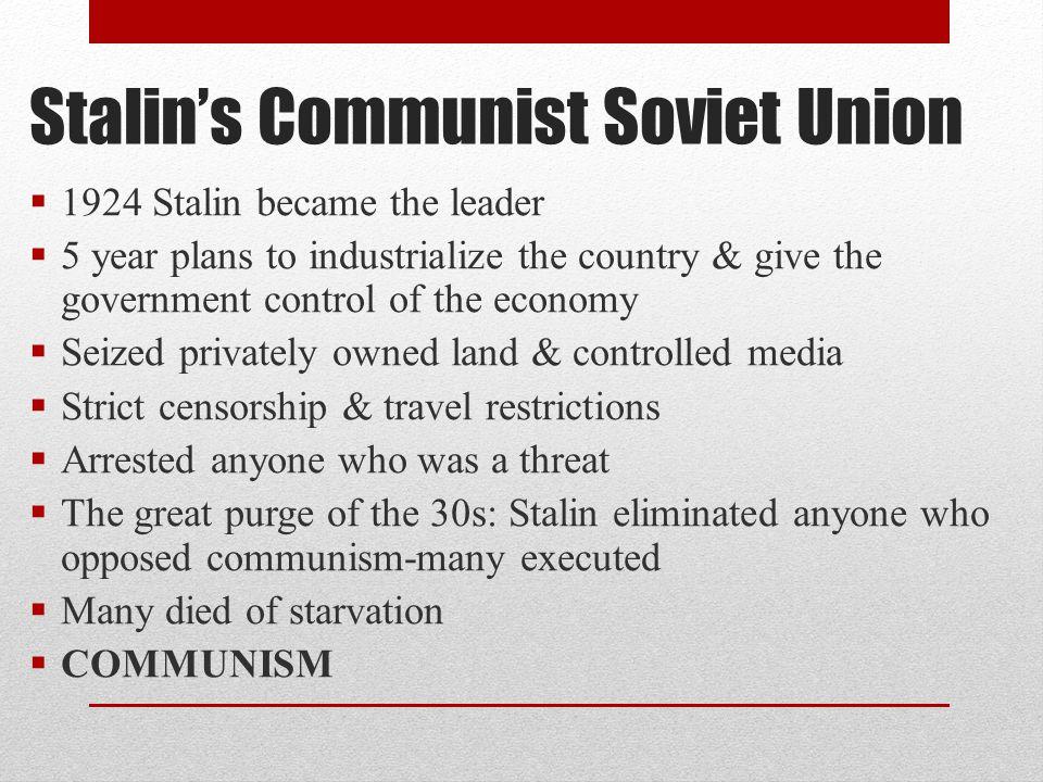 Stalin's Communist Soviet Union