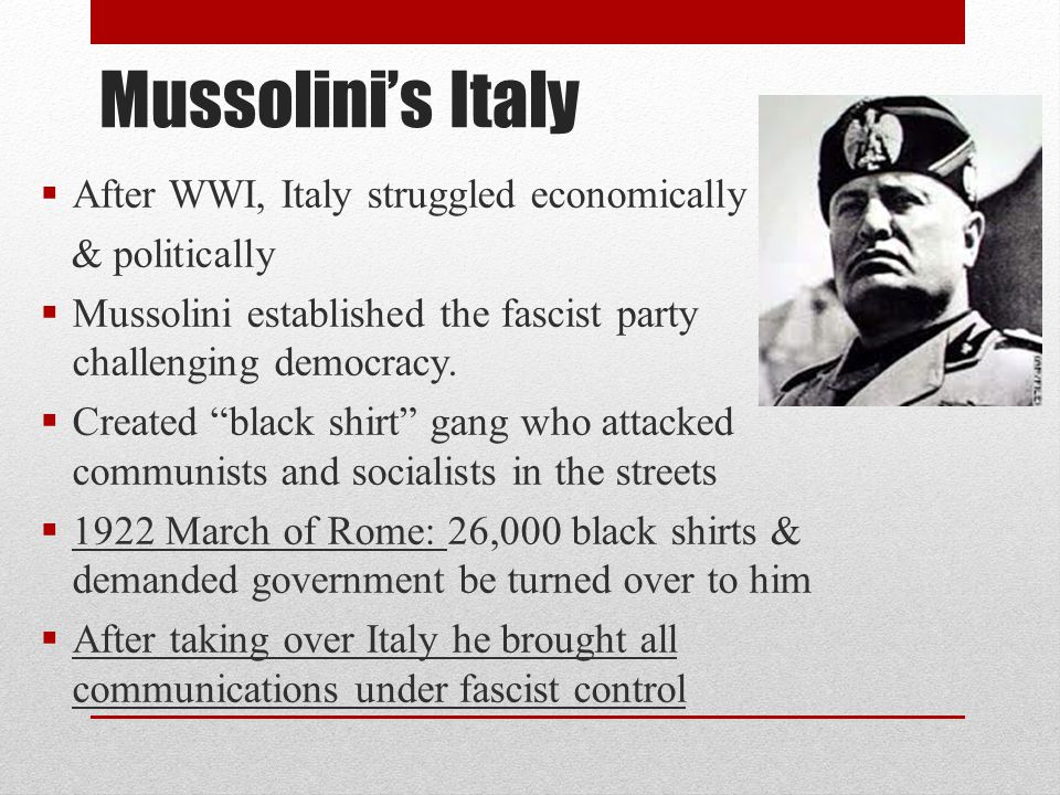 Mussolini's Italy After WWI, Italy struggled economically