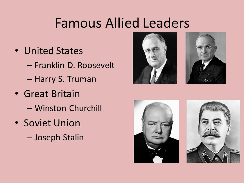 Famous Allied Leaders United States Great Britain Soviet Union