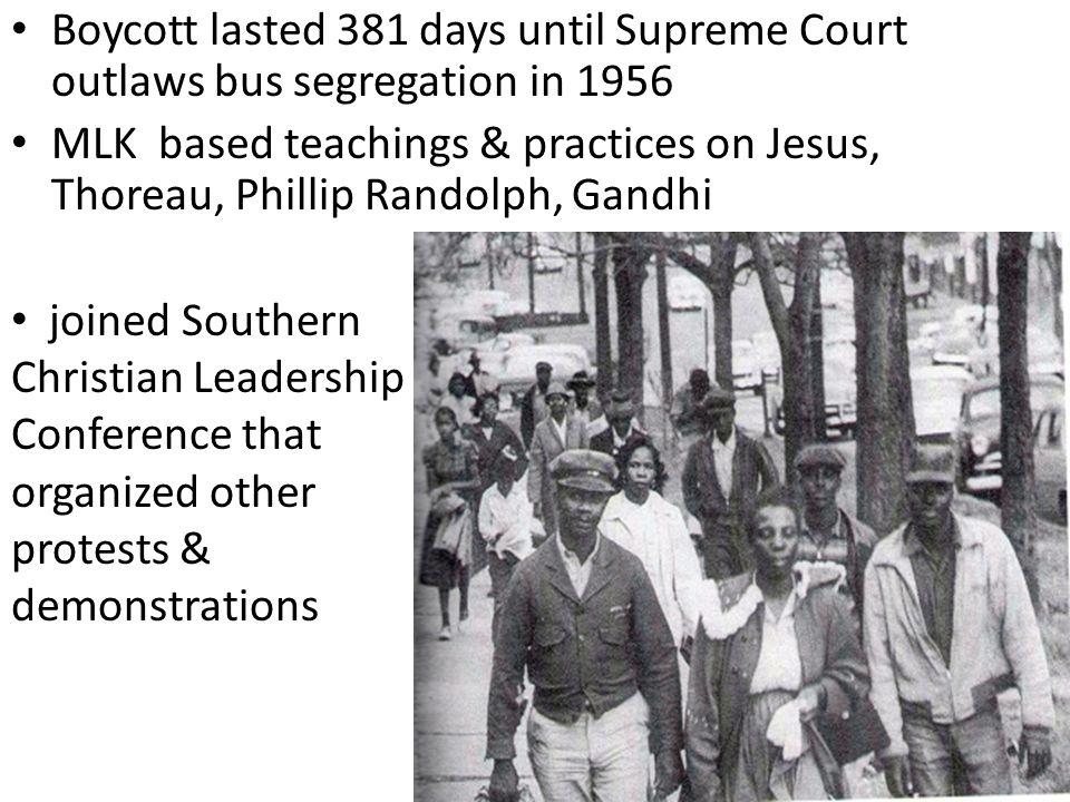 Boycott lasted 381 days until Supreme Court outlaws bus segregation in 1956