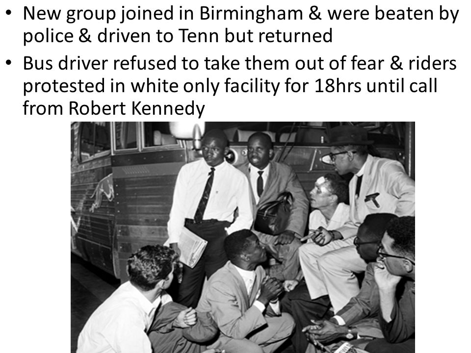 New group joined in Birmingham & were beaten by police & driven to Tenn but returned