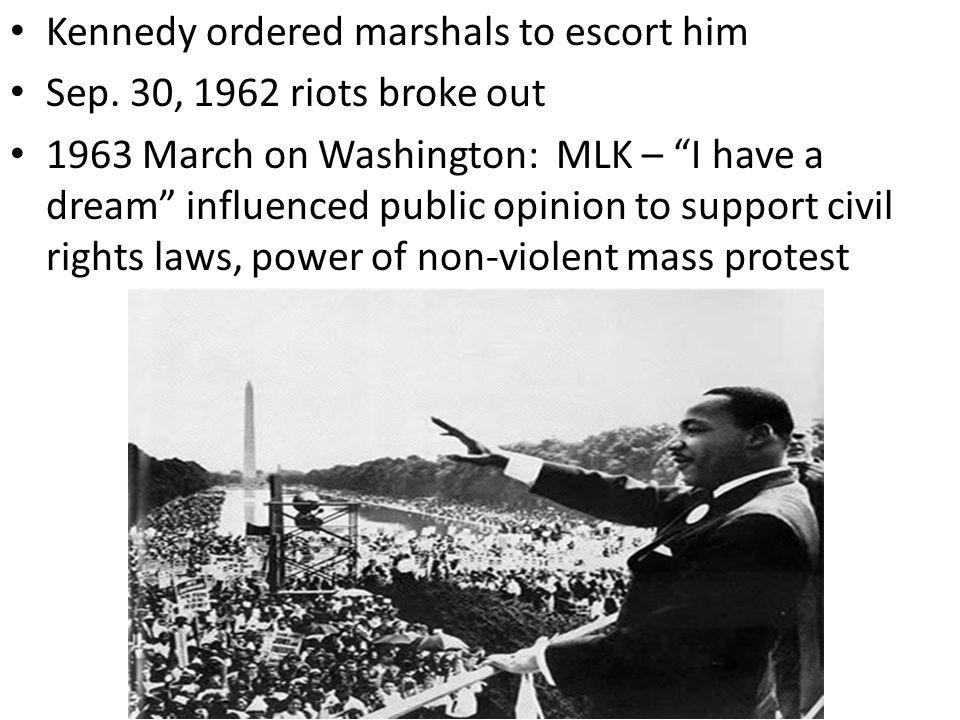 Kennedy ordered marshals to escort him