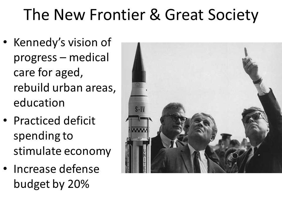 The New Frontier & Great Society