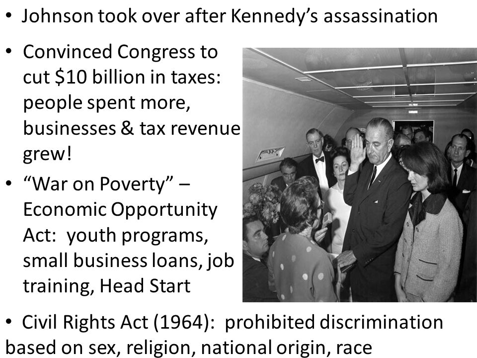 Johnson took over after Kennedy's assassination
