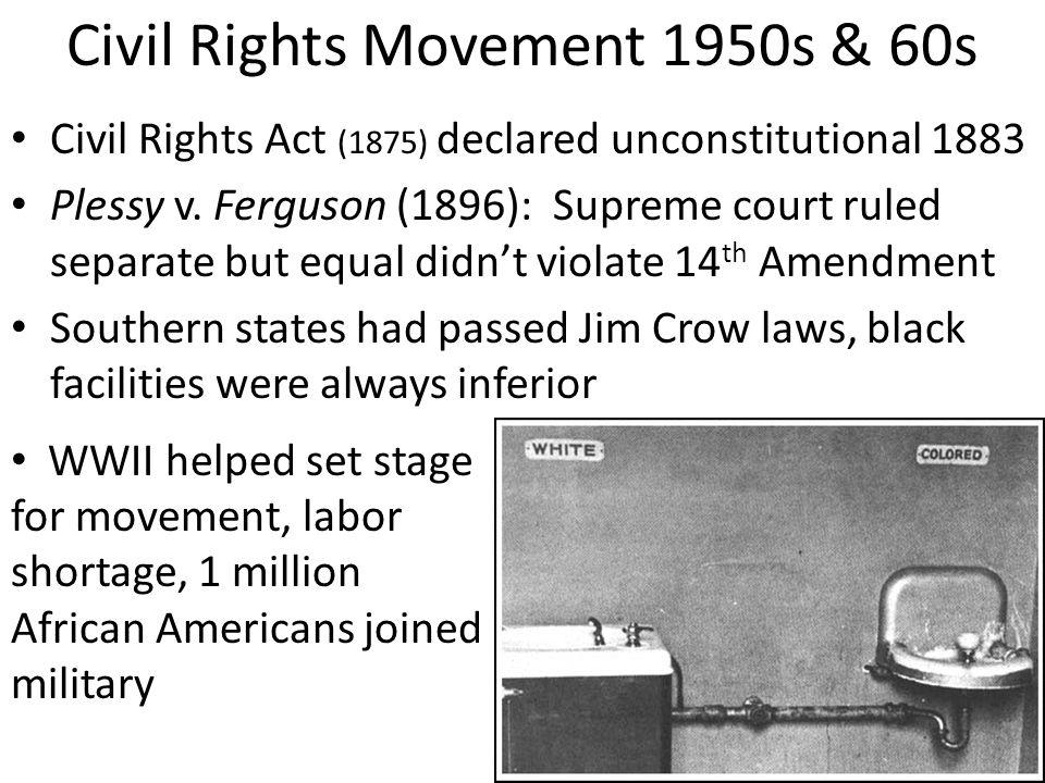 Civil Rights Movement 1950s & 60s