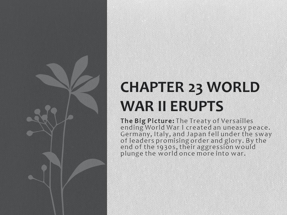 Chapter 23 World War II Erupts