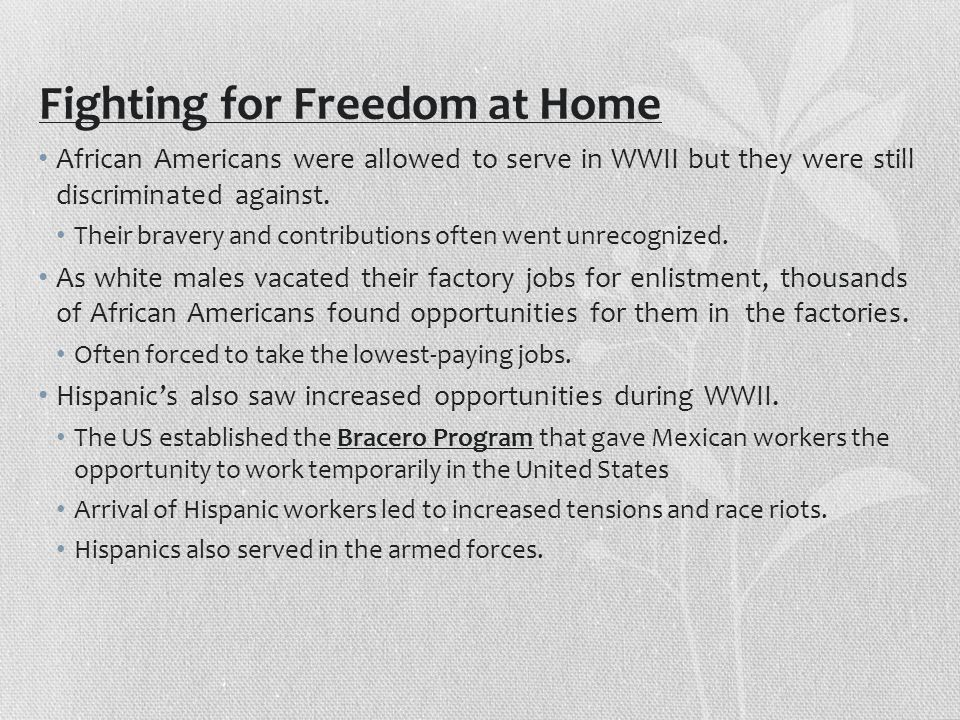 Fighting for Freedom at Home
