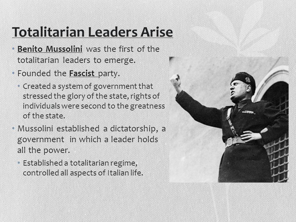 Totalitarian Leaders Arise