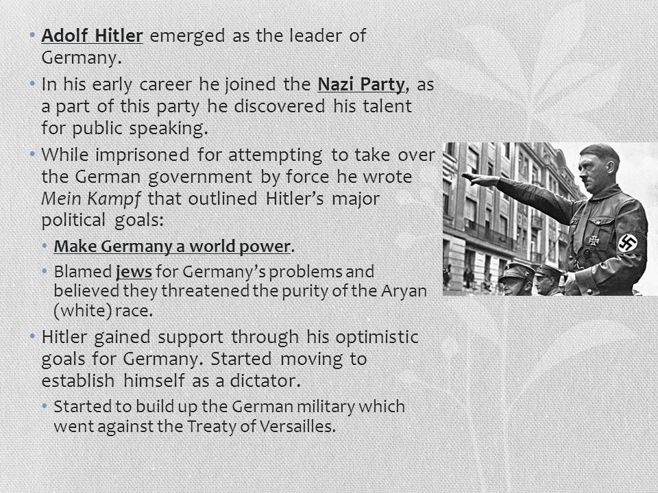 Adolf Hitler emerged as the leader of Germany.