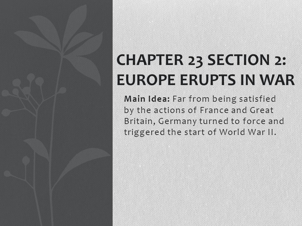 Chapter 23 Section 2: Europe Erupts in War