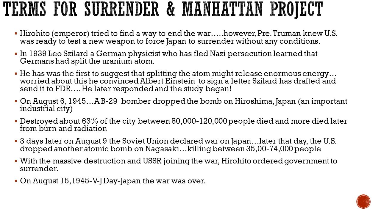 Terms for surrender & Manhattan Project