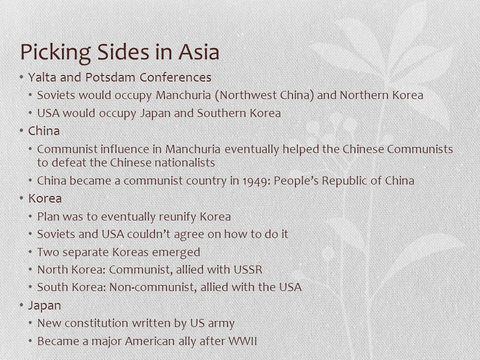 Picking Sides in Asia Yalta and Potsdam Conferences China Korea Japan