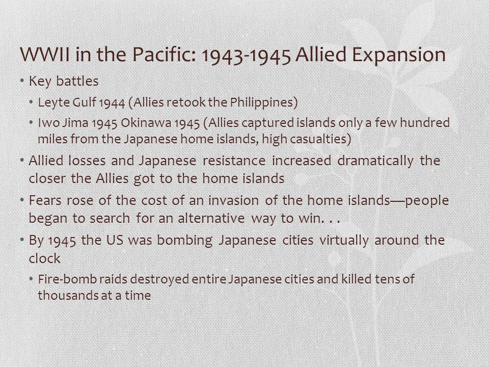 WWII in the Pacific: 1943-1945 Allied Expansion
