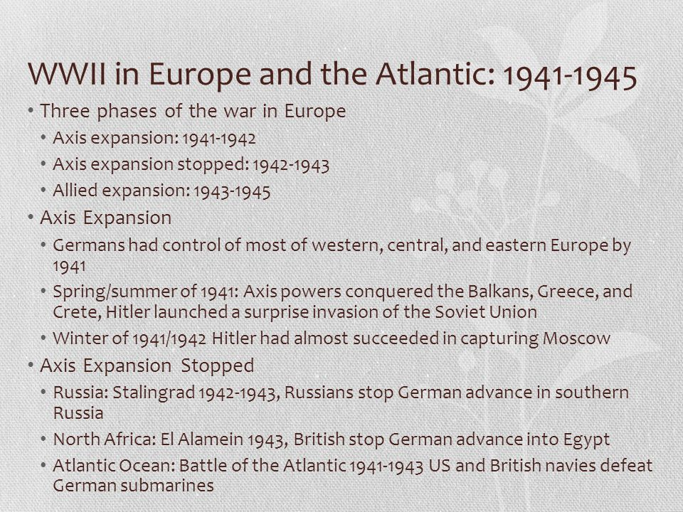 WWII in Europe and the Atlantic: 1941-1945